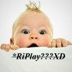 *RiPlay???XD